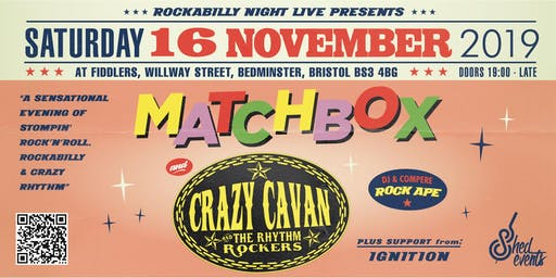 Crazy Cavan / Matchbox Double Bill with support from Ignition