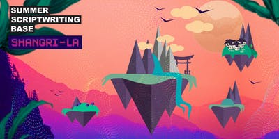 APPLY NOW: Summer Scriptwriting Base 2019