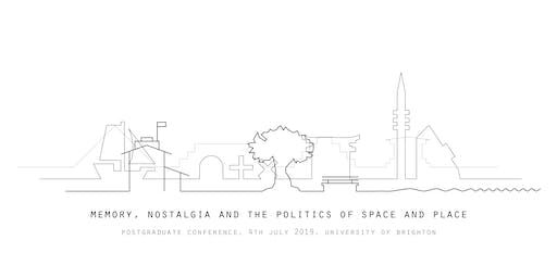 Memory, Nostalgia and the Politics of Space and Place
