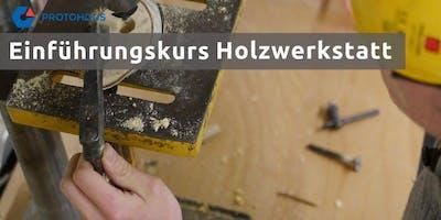 Einführung Holzwerkstatt