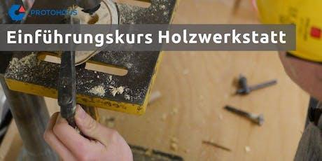 Einführung Holzwerkstatt Tickets
