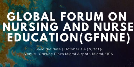 Global Forum on Nursing and Nurse Education (GFNNE)