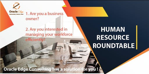 ORACLE HUMAN RESOURCE ROUNDTABLE FORUM