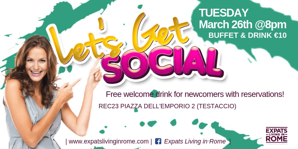 Rome Expats: Let's get Social Aperitif in Tes