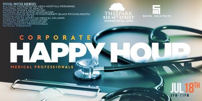 THE CORPORATE HAPPY HOUR - MEDICAL PROFESSIONALS