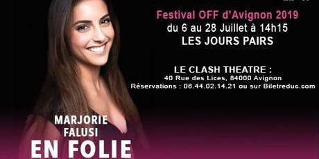 Marjorie Falusi En Folie ! billets