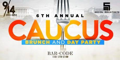 CBC - 6TH ANNUAL CAUCUS BRUNCH AND DAY PARTY tickets