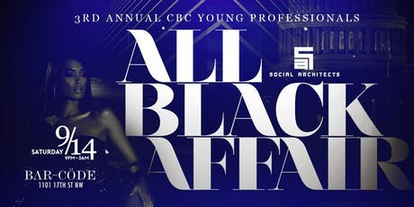 CBC - 3RD ANNUAL YOUNG PROFESSIONALS ALL BLACK PARTY tickets