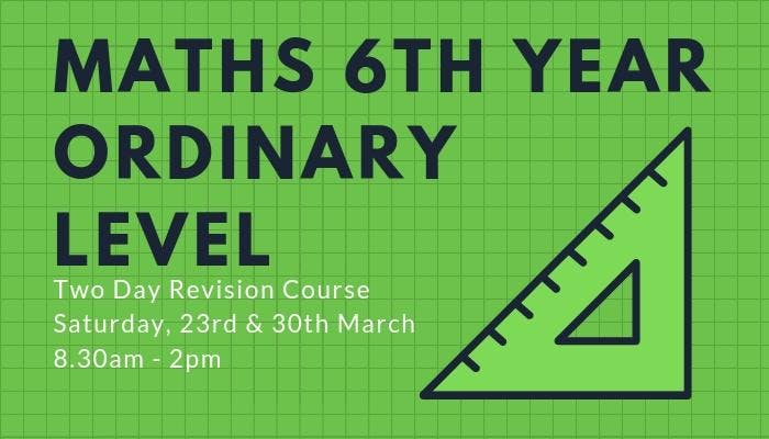 Maths Senior Cycle Ordinary Level: Two Day Revision Course