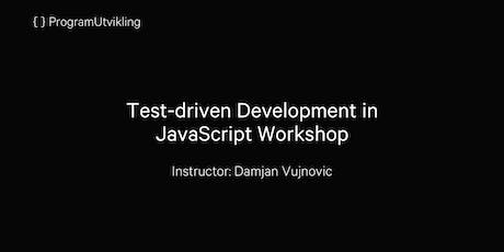 Test-driven Development in JavaScript Workshop - 29-30 August 2019 tickets