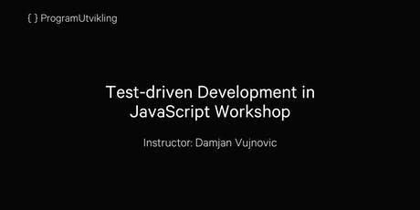 Test-driven Development in JavaScript Workshop - 21-22 November 2019 tickets