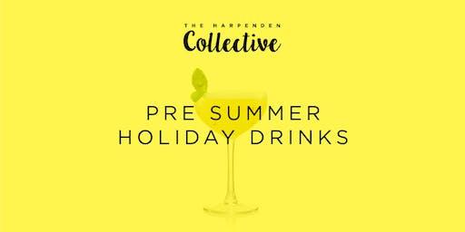 Pre Summer Hols Drinks