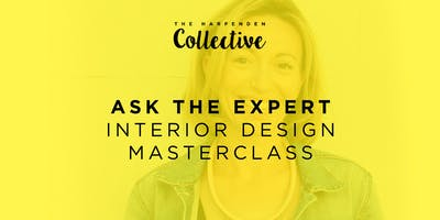 Ask The Expert: Sarah Pritchard- The House Clinic- Interior Design Masterclass