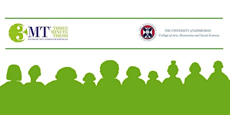 Three Minute Thesis Competition 2020: CAHSS Heat, University Of Edinburgh tickets