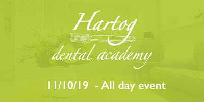 Hartog Dental Academy All day event: 11th October