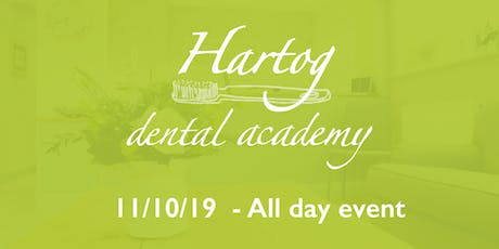 Hartog Dental Academy All day event: 11th October tickets