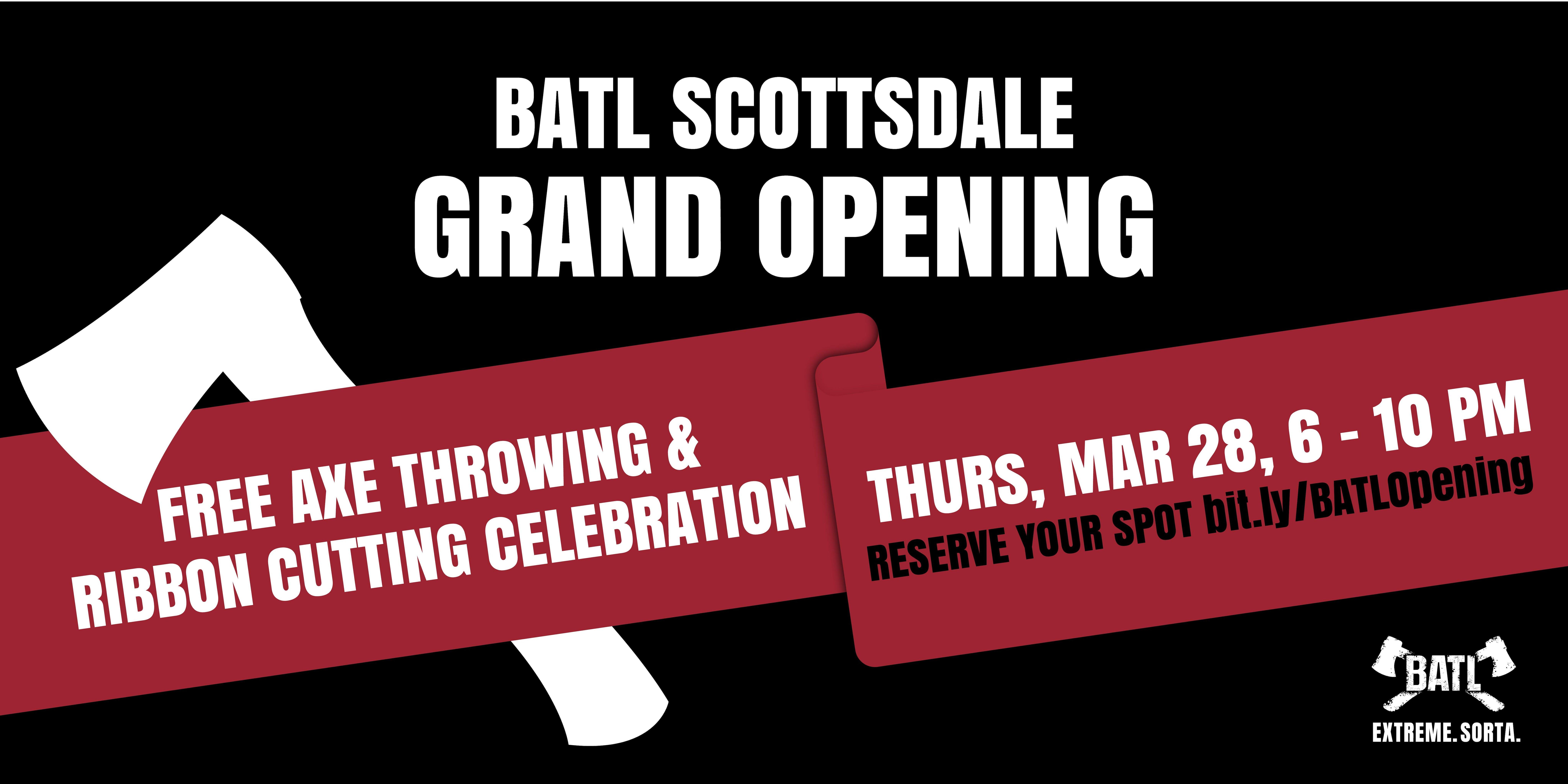 BATL Scottsdale Grand Opening