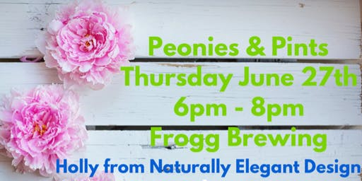Peonies & Pints @ Frogg Brewing