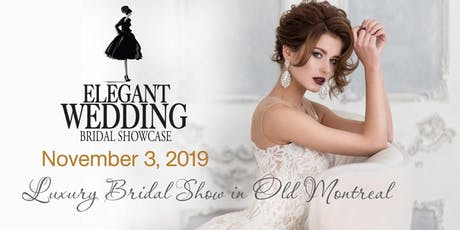 Elegant Wedding Bridal Showcase 2019 tickets