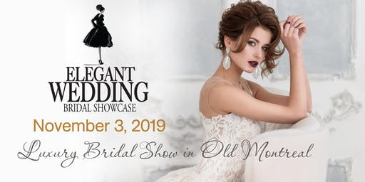 Elegant Wedding Bridal Showcase 2019