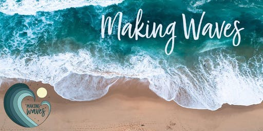 Making Waves: Community & Connection