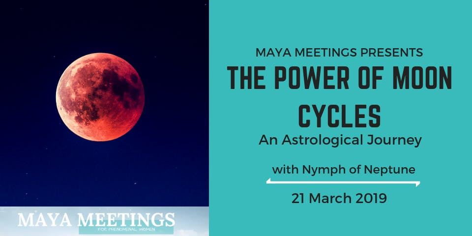 Maya Meetings: The Power of Moon Cycles - An Astrological Journey