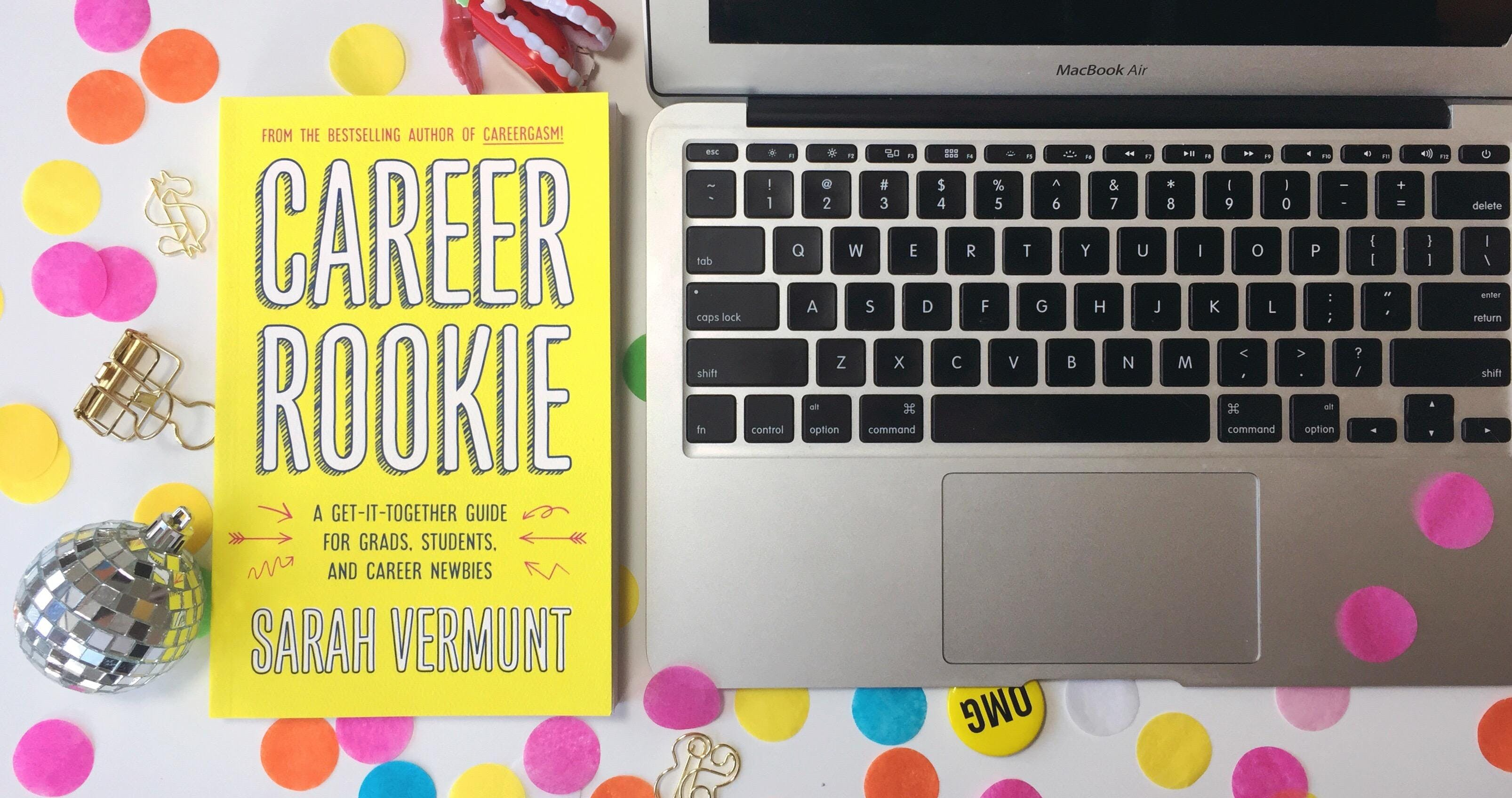 Career Rookie — A Careergasm Party!