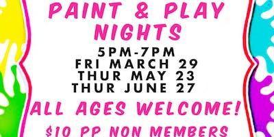Paint & Play Nights