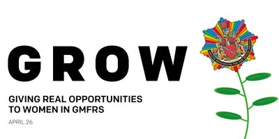 GROW - Giving Real Opportunities to Women in GMFRS