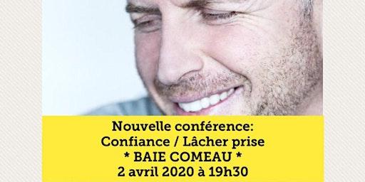 BAIE-COMEAU - Confiance / Lâcher-prise 15$