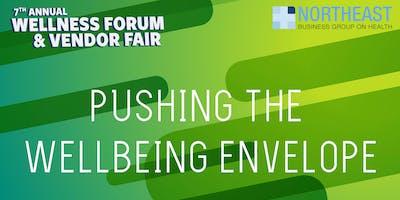 7th Annual Wellness Forum & Vendor Fair - Pushing the Wellbeing Envelope