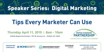 2019 Speaker Series:  Digital Marketing Tips Every Marketer Can Use