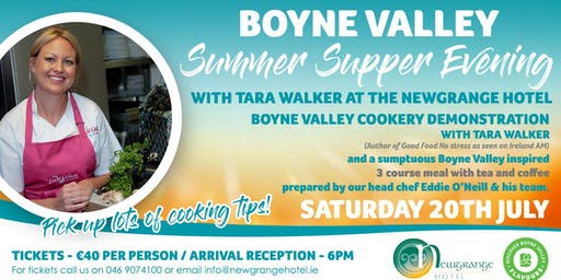 Boyne Valley Summer Supper with Tara Walker