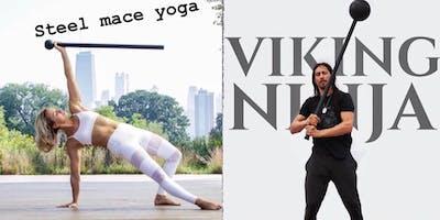 Viking Ninja: Mindful Mechanics and Steel Mace Yoga -Level 1 Workshop