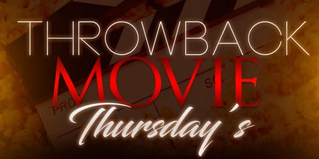 Throwback Movie Thursday's  tickets