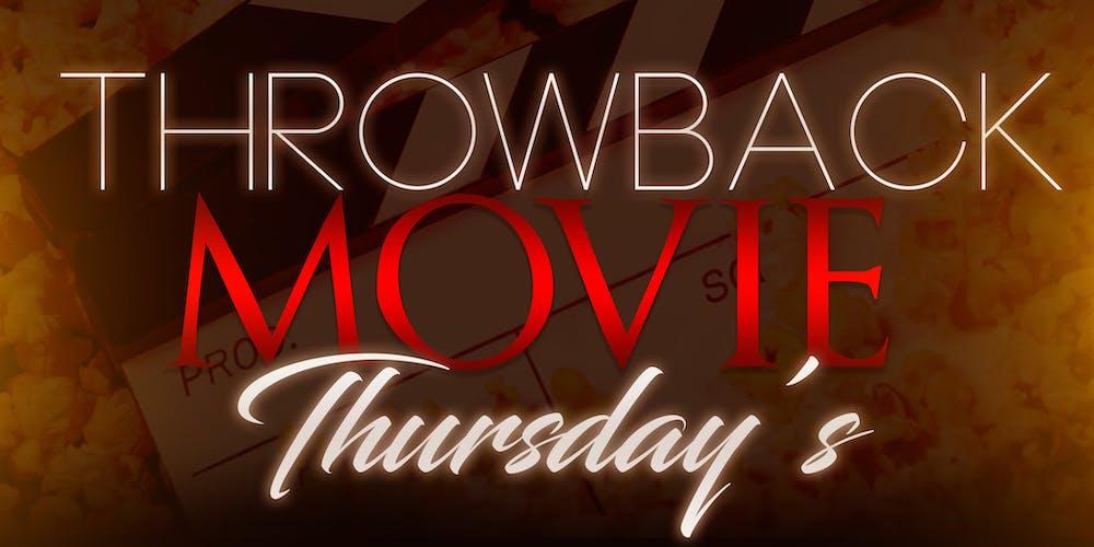 16db12de7 Throwback Movie Thursday's Tickets, Multiple Dates | Eventbrite