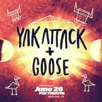 YAK ATTACK + GOOSE