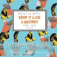 Built To Spill - Keep It Like A Secret Tour