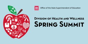 Division of Health and Wellness Spring Summit