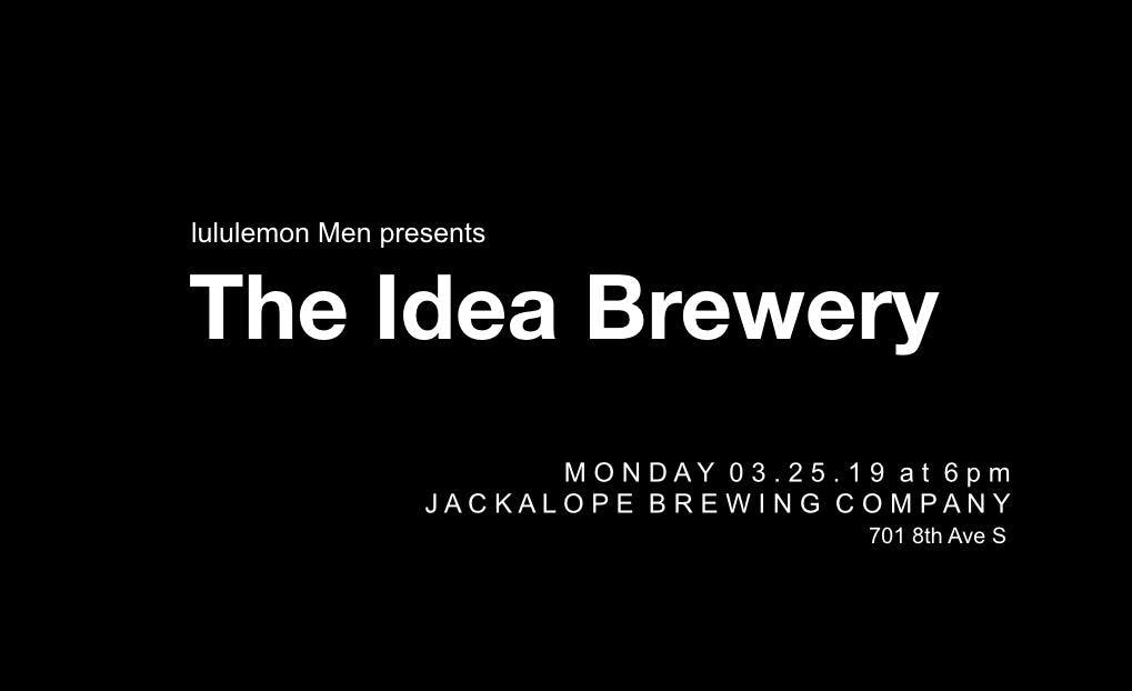 lululemon presents The Idea Brewery