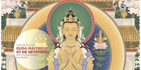 Iniciação de Buda Maitreya ingressos
