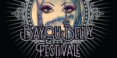7th Annual Bayou Belly Festivale