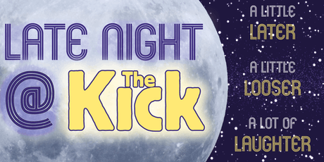 Late Night at The Kick tickets