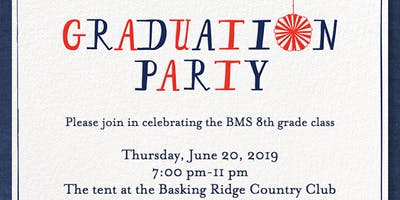 Bernardsville Middle School 8th Grade Family Graduation Party