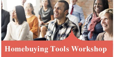 FREE FREE FREE...Home-buying Tools Workshop tickets