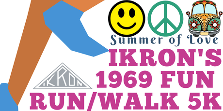 IKRON Summer of Love 1969 Fun Run/Walk 5K tickets