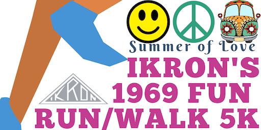 IKRON Summer of Love 1969 Fun Run/Walk 5K