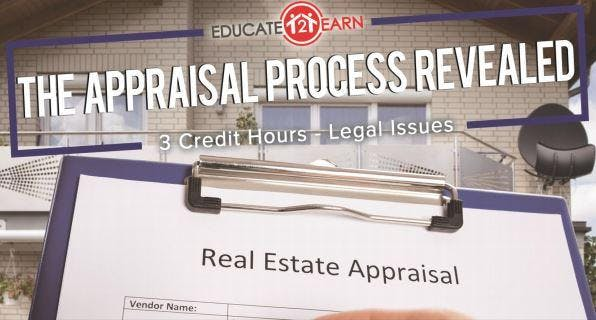 3 Free CE Hours - The Appraisal Process Revealed