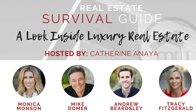 Real Estate Survival Guide - A Look Inside Luxury Real Estate