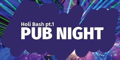 Holi Bash PUB NIGHT